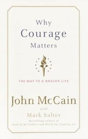 Courage Book Review – Why Courage Matters, by John McCain
